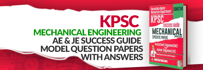 Kpsc Mechanical Engineering Ae & Je Success Guide Model Question Papers With Answers