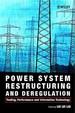 Power Ststem Restructuring & Deregulation Tradin Performance & Information Technology