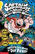 Captain Underpants & Wrath Of Wicked Wedgie Woman