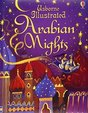 Illustrated Arabian Nights : Usborne Illustrated Story Collections