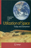 Utilization Of Space Today & Tomorrow