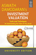 Investment Valuation : Tools & Techniques For Determining The Value Of Any Asset