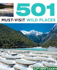 501 Must-Visit Wild Places (501Series)