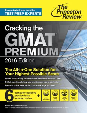 Cracking The Gmat Premium 2016 For 6 Full Length Practice Tests
