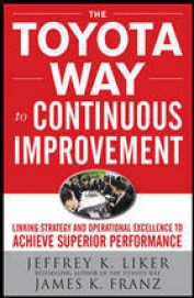 Toyota Way To Continuous Improvement