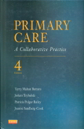 Primary Care:A Collaborative Practice
