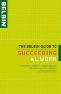 Belbin Guide To Succeeding At Work