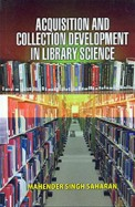 Acquisition & Collection Development In Library Science