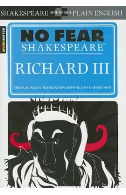 Richard 3 - No Fear Shakespeare - Spark Notes