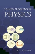 Solved Problems In Physics Set Of 2 Vols