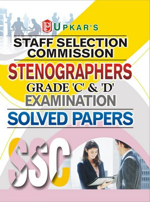 Ssc Stenographers Grade C And D Examination Solved Papers