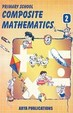 Primary School Composite Mathematics-2 (Activity based)