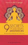 9 Secrets of Successful Meditation: The Ultimate Key to Mindfulness, Inner Calm & Joy