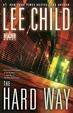 The Hard Way: A Reacher Novel