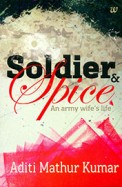 Soldier & Spice : An Army Wifes Life