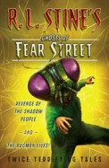 Revenge Of The Shadow People & The Bugman Lives : Ghosts Of Fear Street
