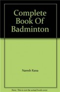 Complete Book Of Badminton