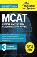 MCAT Critical Analysis and Reasoning Skills Review: New for MCAT 2015