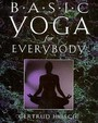 Basic Yoga For Everybody: 84 Cards With Accompanying Handbook