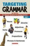 Targeting Grammar Level 1