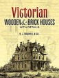 Victorian Wooden And Brick Houses With Details (Dover Books On Architecture)