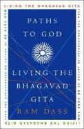 Paths To God Living The Bhagavad Gita