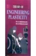 Theory Of Engineering Plasticity