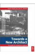 Towards A New Architect The Guide For Architecture Students