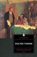 Doctor Thorne : Everyman Classics