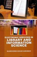 Electronic Services In Library & Information Science