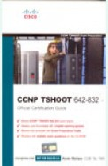 Ccnp Tshoot 642-832 Official Certification Guide W/Cd