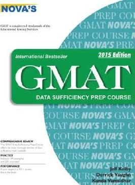 GMAT Data Sufficiency Prep Course: 2015 Edition