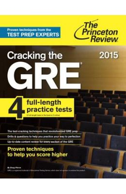 Cracking The New Gre 2016 : Princeton Review 4 Full Length Practice Tests