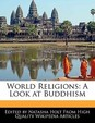 World Religions: A Look at Buddhism