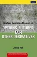 Student Solutions Manual For Options Futures &     Other Derivatives