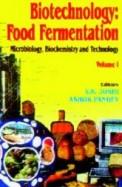 Biotechnology Food Fermentation Microbiology Biochemistry & Technology Set Of 2 Vols