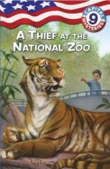 Thief At The National Zoo : Capital Mysteries 09