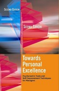 Towards Personal Excellence - Psychometric Tests & Self Improvement Techniques For Managers