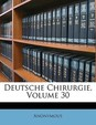 Deutsche Chirurgie, Volume 30
