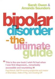 Bipolar Disorder: The Ultimate Guide