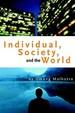 Individual, Society, And The World