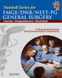 Nutshell series for FMGE/DNB/NEET-PG General Surgery