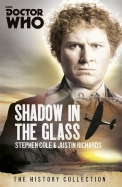 Doctor Who : The Shadow In The Glass
