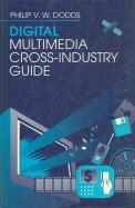 Digital Multimedia Cross - Industry Guide