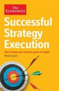 Successful Strategy Execution : The Economist
