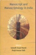 Manuscript & Manuscriptology In India