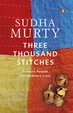 Three Thousand Stitches : Ordinary People Extraordinary Lives