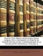 Trait Des Prises Maritimes: Dans Lequel on a Refondu En Partie Le Trait de Valin En L'Appropriant La Lgislation Nouvelle, Volume 2
