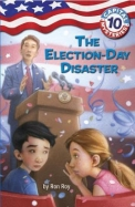 Election Day Disaster : Capital Mysteries 10