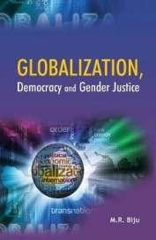 Globalization Democracy & Gender Justice